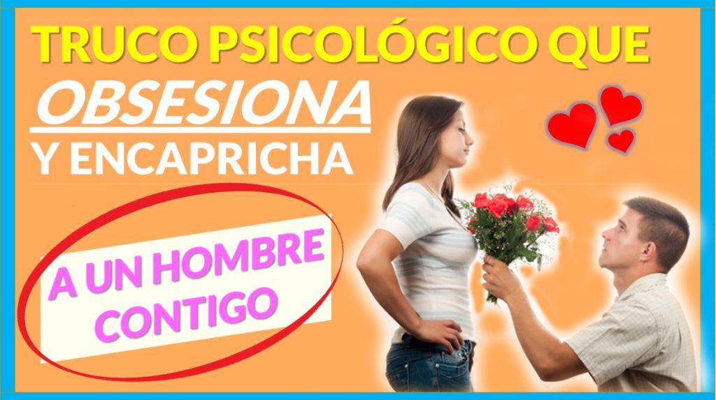 8 Trucos PSICOLÓGICOS Que Enamoran, Seducen y Obsesionan A UN HOMBRE